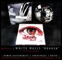 "RRUK010 | WHITE WALLS - ""Broken"" | Mini CD | Ltd Edition"