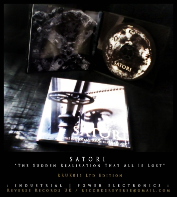 "RRUK011 | SATORI - ""The Sudden Realisation That All Is Lost"" | Mini CD | Ltd Edition"