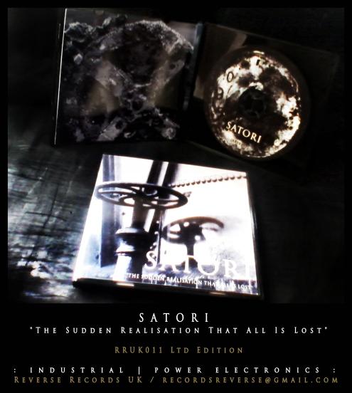 "RRUK011   SATORI - ""The Sudden Realisation That All Is Lost""   Mini CD   Ltd Edition"