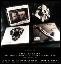 "RRUK003 | INHIBITION – ""Waiting (Blindfold, Bound & Waiting)"" 