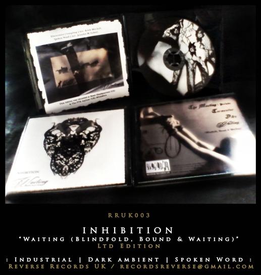 """RRUK003   INHIBITION – """"Waiting (Blindfold, Bound & Waiting)""""   Mini CD   Ltd Edition"""