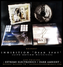 "RRUK007 | INHIBITION – ""Dead Spot [Live Aktion #I/II/III]"" 