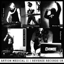 "RRUK005 | DRY GREED / CONTAGIOUS ORGASM / WHITE WALLS / [GONE DARK] BLEACH / KADAVER – ""Aktion Medical II"" 5-Way Split 