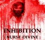 """INHIBITION - """"Nurse Divine"""" [RRUK020]"""